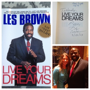 Les Brown, Live Your Dreams